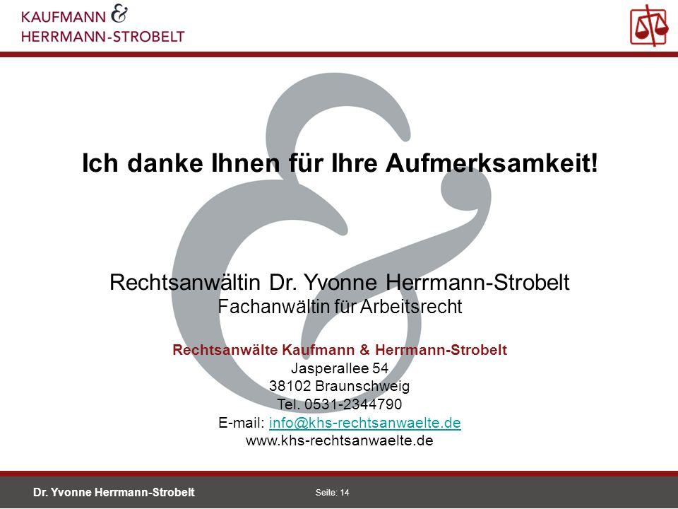 Dr. Yvonne Herrmann-Strobelt SS08 Seite: 14 Einleitung Förderungen Konjunkturprog. Unternehmen in Schwierigkeiten Begriff Thesen Rettungsbeihilfe Umst