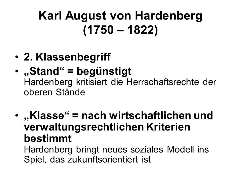 Karl August von Hardenberg (1750 – 1822) 2.