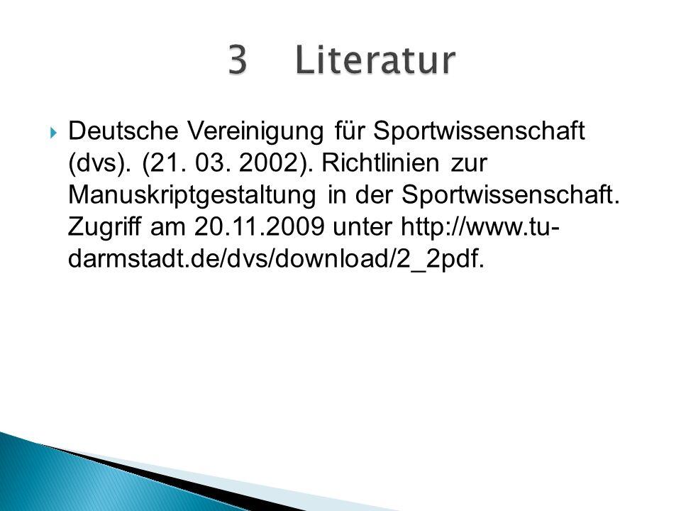 Deutsche Vereinigung für Sportwissenschaft (dvs).(21.