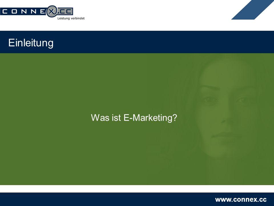 www.connex.cc Zielgruppen Gemeinsames Erarbeiten der möglichen Zielgruppen, die mit dem Newsletter/E-Marketing betreut werden sollen
