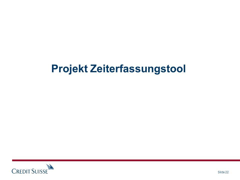 Slide 22 Projekt Zeiterfassungstool