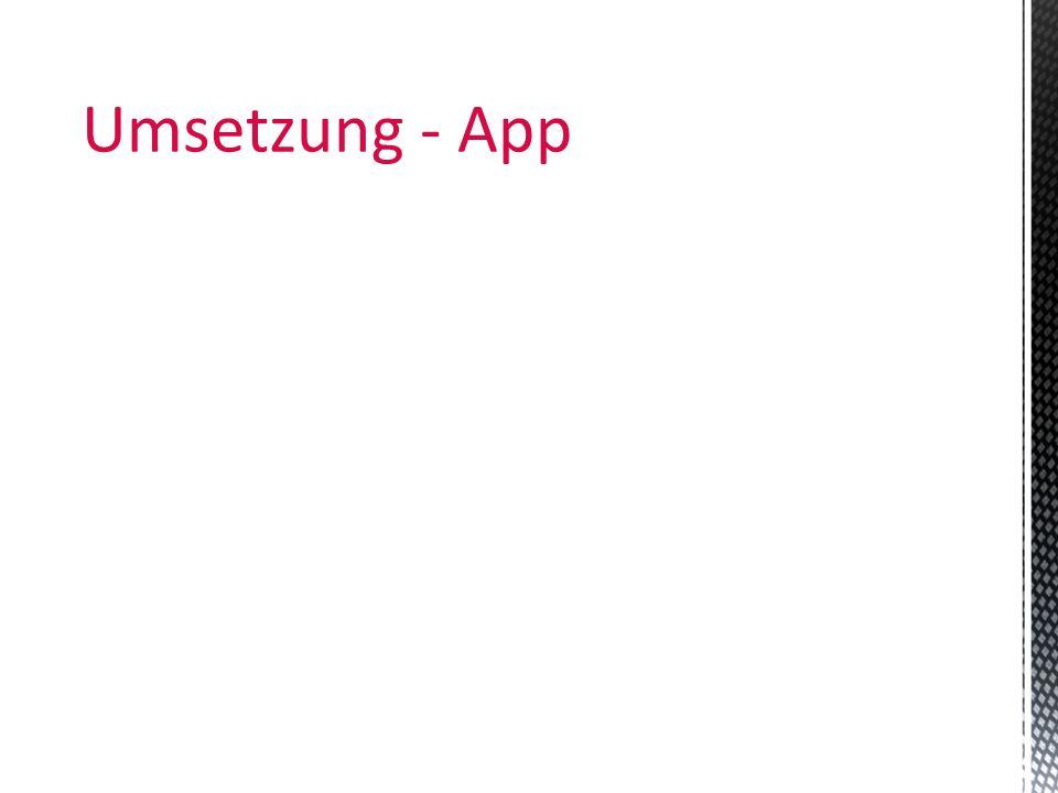 Umsetzung - App