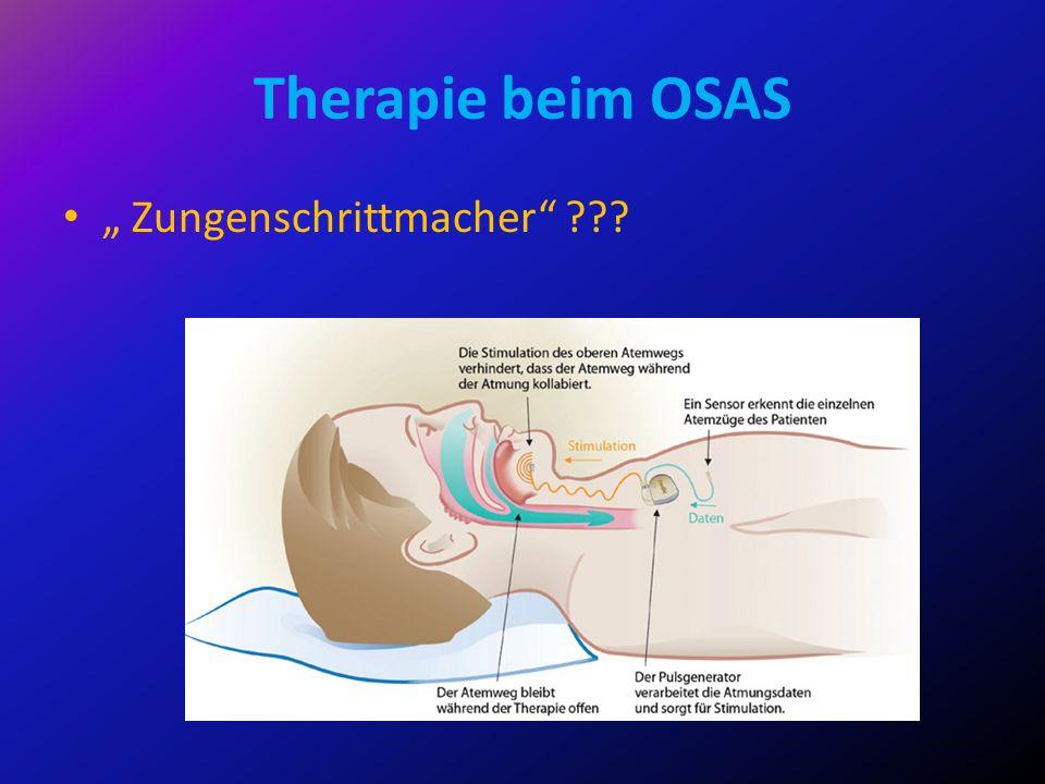 Therapie beim OSAS Zungenschrittmacher ???