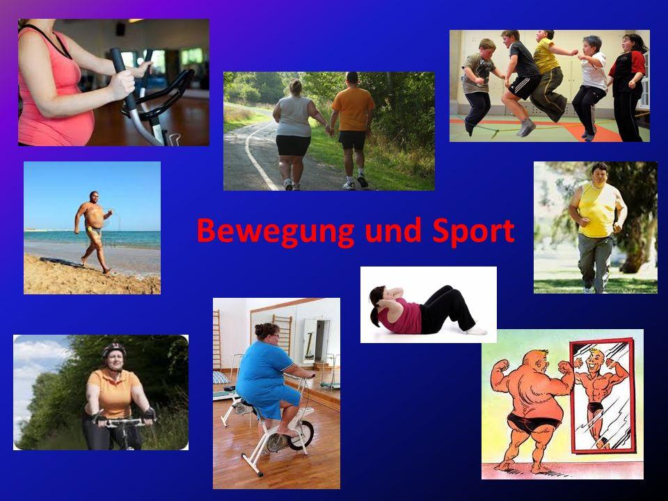 Bewegung und Sport