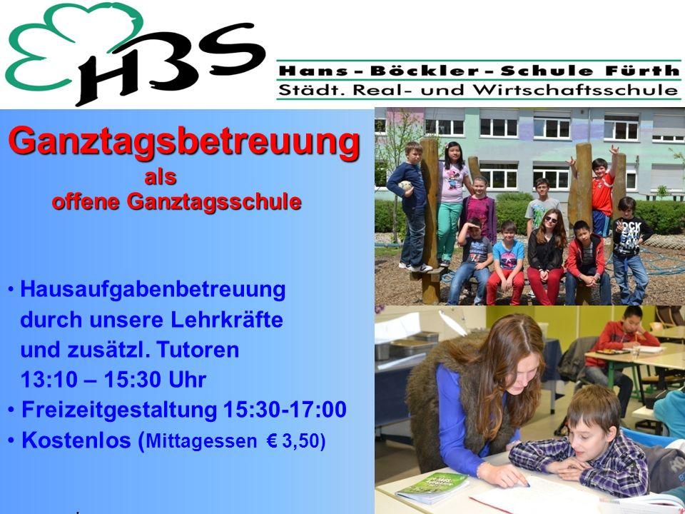 Ganztagsbetreuungals offene Ganztagsschule offene Ganztagsschule Hausaufgabenbetreuung durch unsere Lehrkräfte und zusätzl. Tutoren 13:10 – 15:30 Uhr