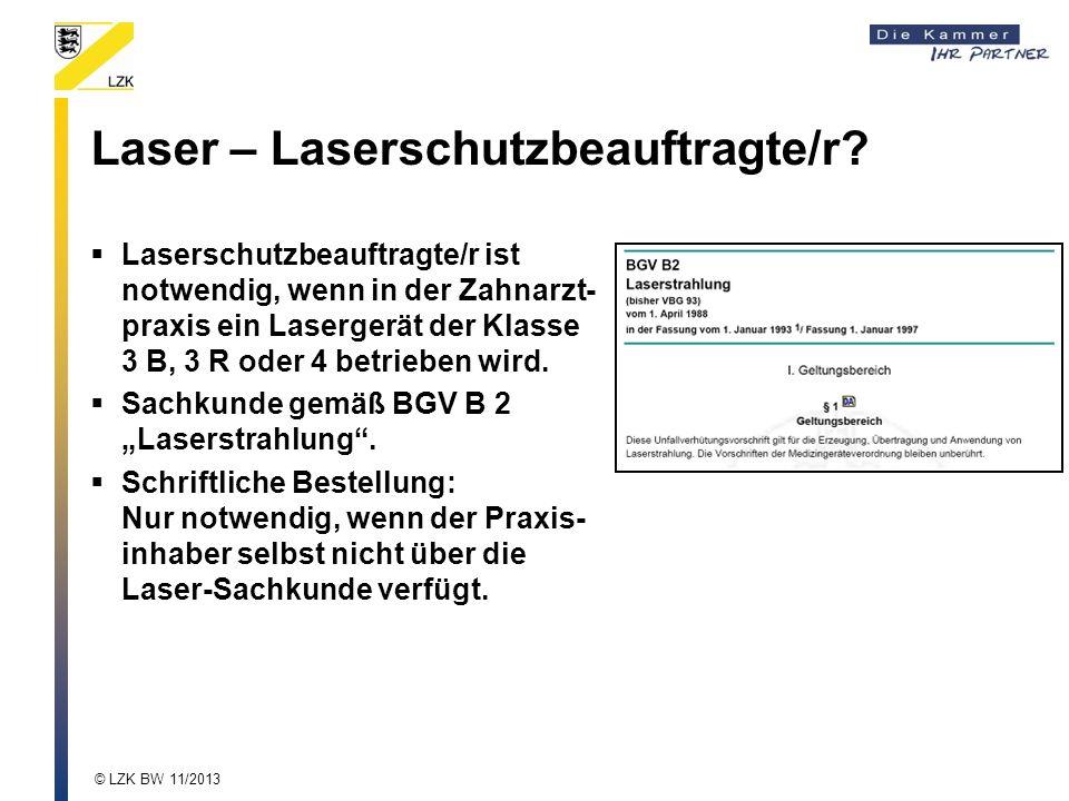 Laser – Laserschutzbeauftragte/r.