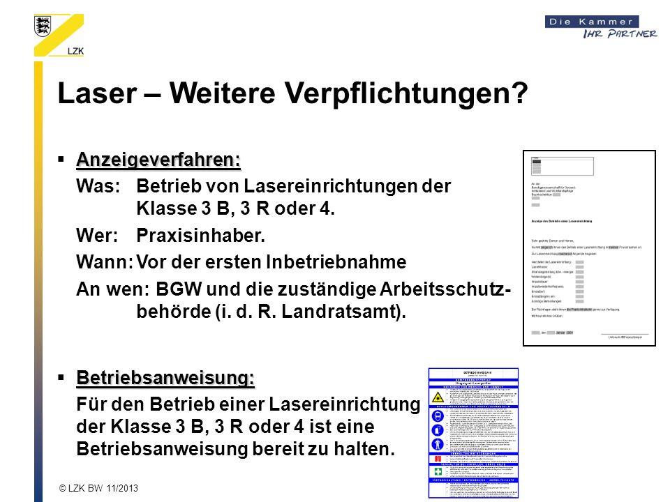 Laser – Weitere Verpflichtungen.