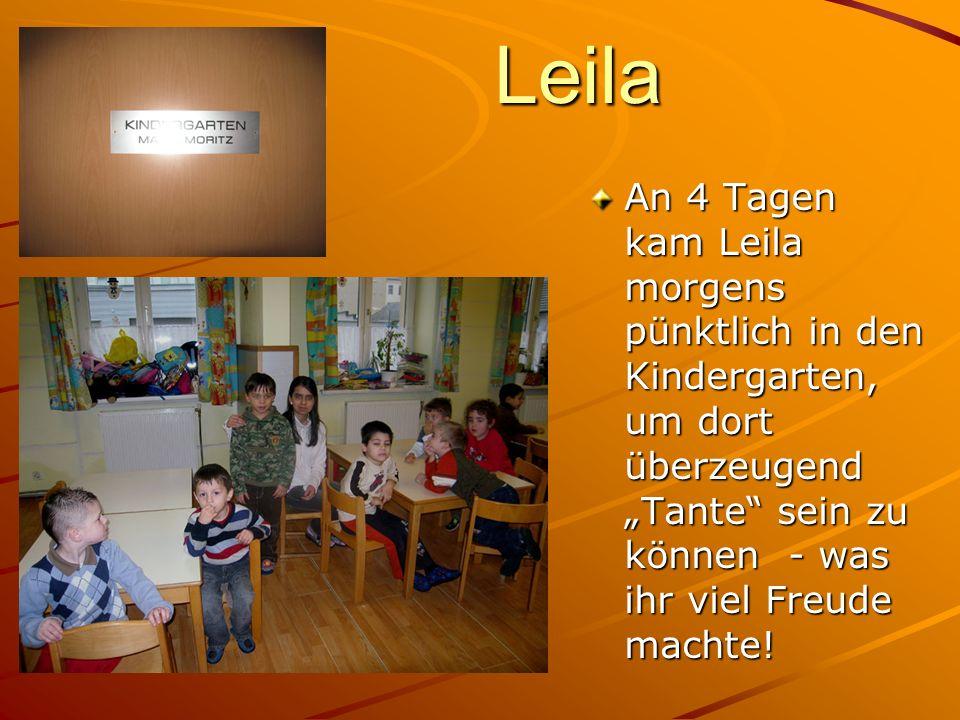 Leila An 4 Tagen kam Leila morgens pünktlich in den Kindergarten, um dort überzeugend Tante sein zu können - was ihr viel Freude machte!