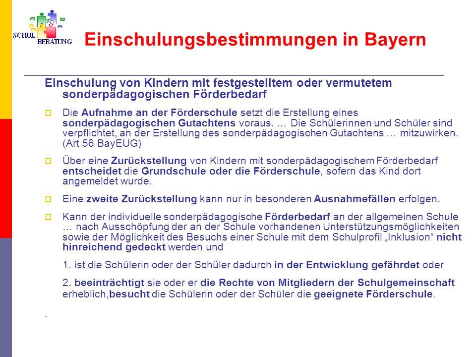 Einschulungsbestimmungen in Bayern Einschulung von Kindern mit festgestelltem oder vermutetem sonderpädagogischen Förderbedarf Die Aufnahme an der För