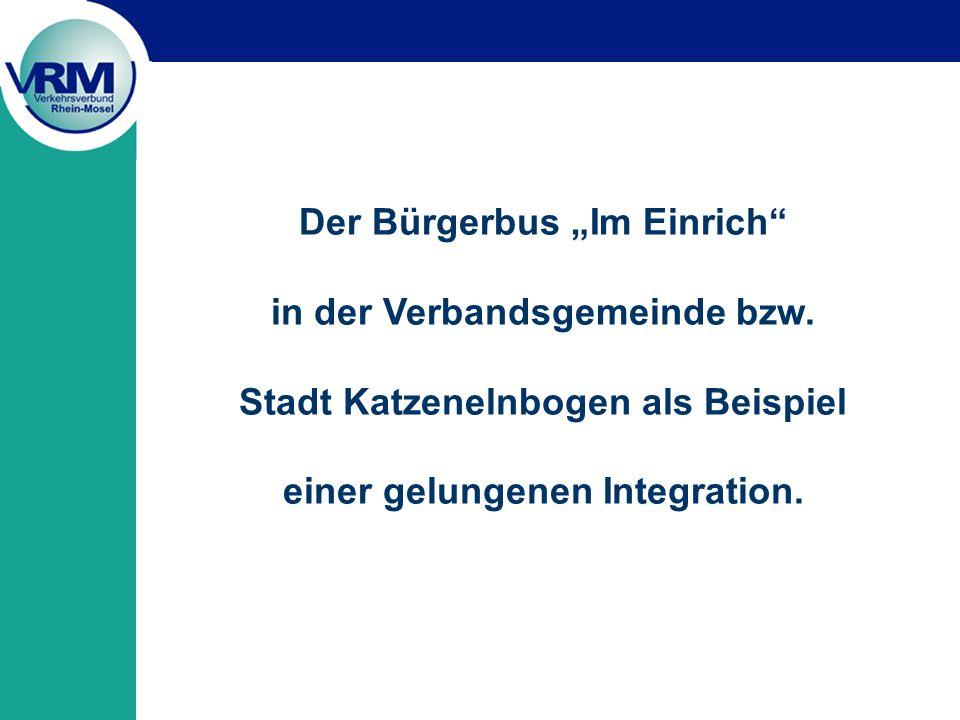 Der Bürgerbus Im Einrich in der Verbandsgemeinde bzw.