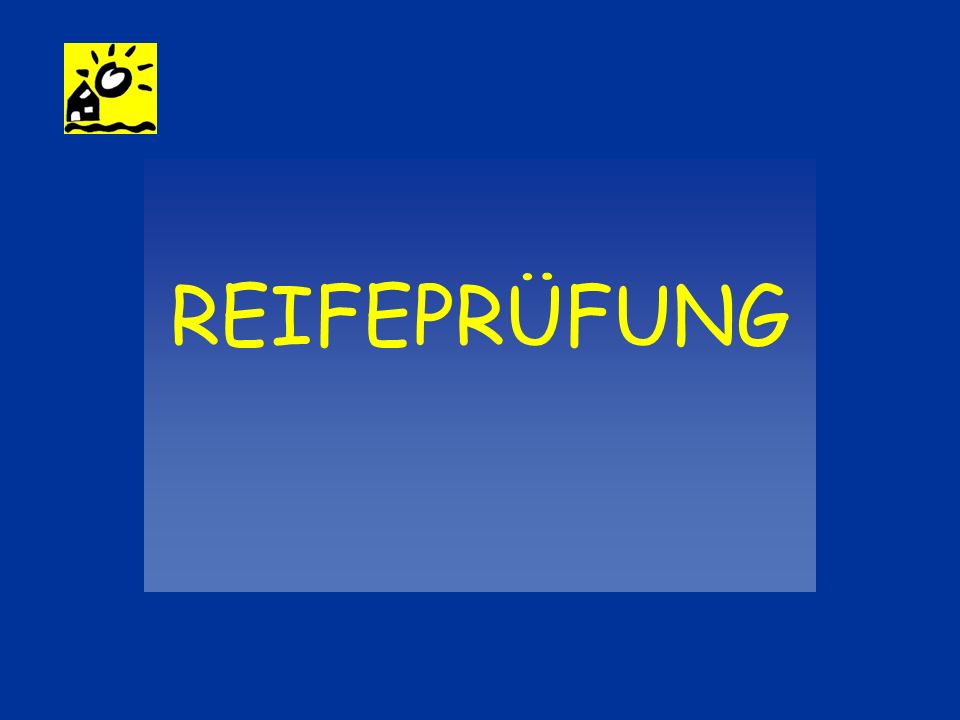 REIFEPRÜFUNG