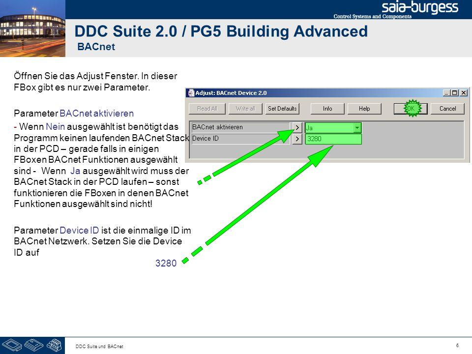 6 DDC Suite und BACnet DDC Suite 2.0 / PG5 Building Advanced BACnet Öffnen Sie das Adjust Fenster. In dieser FBox gibt es nur zwei Parameter. Paramete