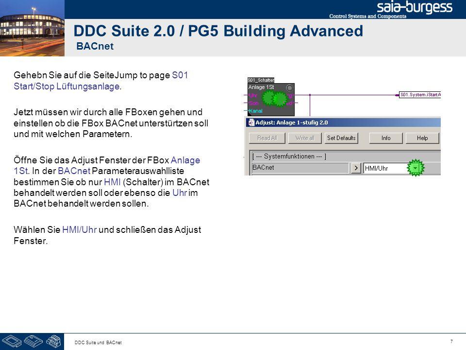 7 DDC Suite und BACnet DDC Suite 2.0 / PG5 Building Advanced BACnet Gehebn Sie auf die SeiteJump to page S01 Start/Stop Lüftungsanlage. Jetzt müssen w
