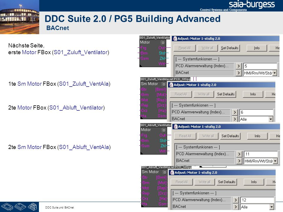 9 DDC Suite und BACnet DDC Suite 2.0 / PG5 Building Advanced BACnet Nächste Seite, erste Motor FBox (S01_Zuluft_Ventilator) 1te Sm Motor FBox (S01_Zul
