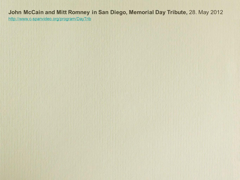 John McCain and Mitt Romney in San Diego, Memorial Day Tribute, 28.