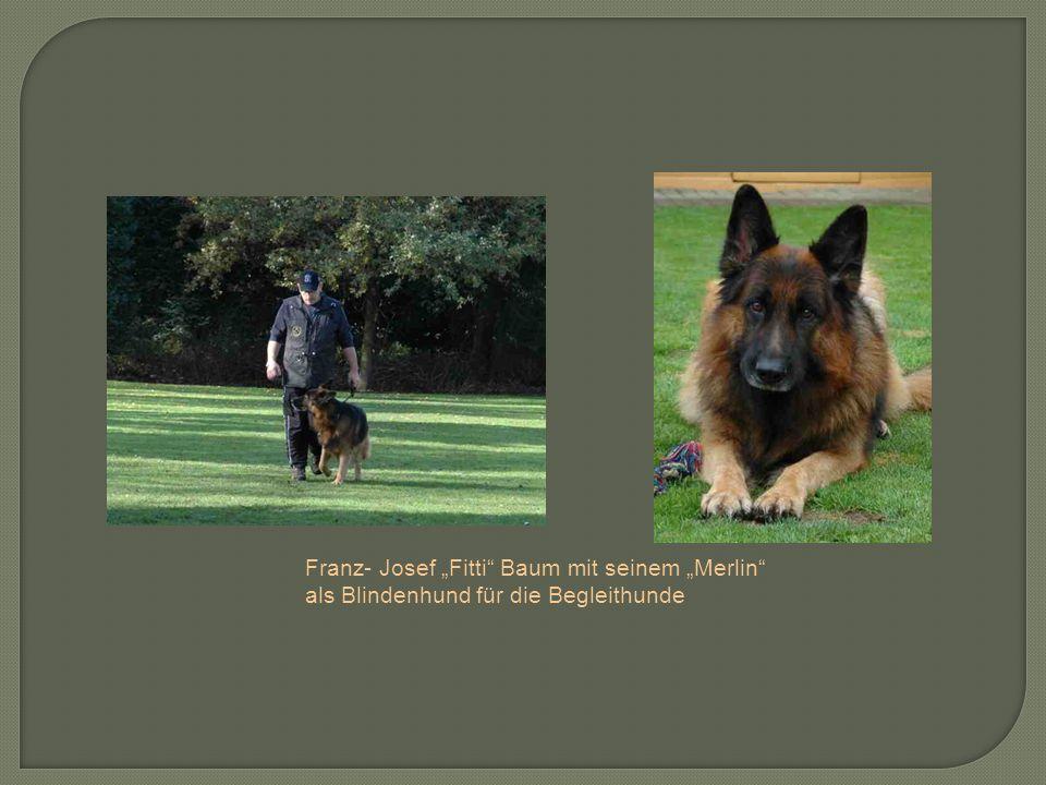 Franz- Josef Fitti Baum mit seinem Merlin als Blindenhund für die Begleithunde