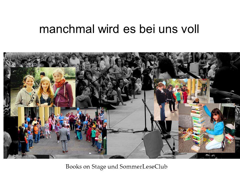 manchmal wird es bei uns voll Books on Stage und SommerLeseClub