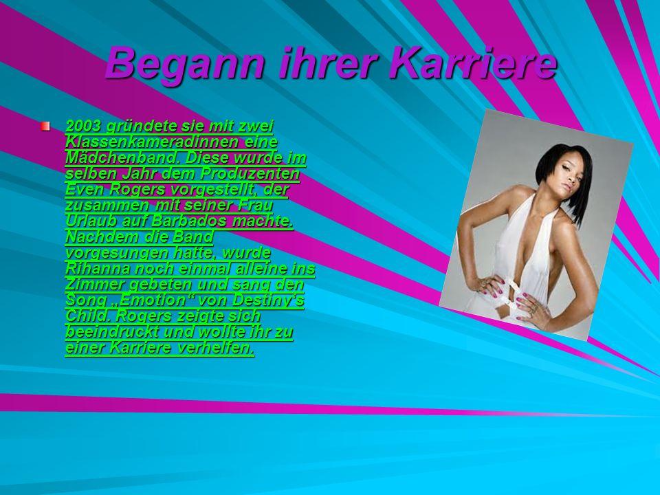 Begann ihrer Karriere 2003 gründete sie mit zwei Klassenkameradinnen eine Mädchenband. Diese wurde im selben Jahr dem Produzenten Even Rogers vorgeste