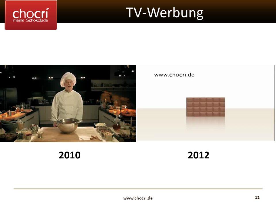 www.chocri.de 12 TV-Werbung 20102012