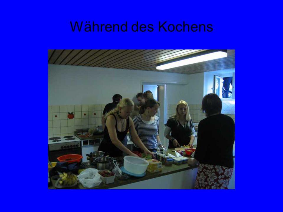 Während des Kochens
