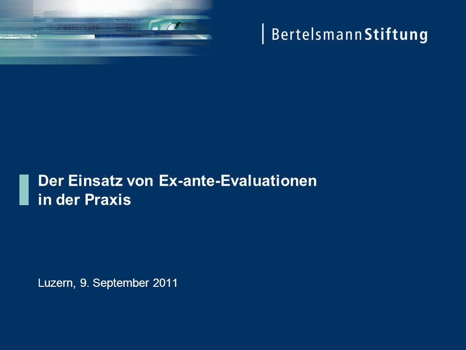 Der Einsatz von Ex-ante-Evaluationen in der Praxis Luzern, 9. September 2011