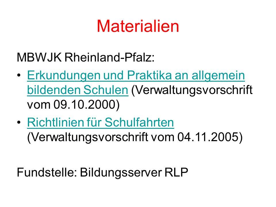 Materialien MBWJK Rheinland-Pfalz: Erkundungen und Praktika an allgemein bildenden Schulen (Verwaltungsvorschrift vom 09.10.2000)Erkundungen und Prakt