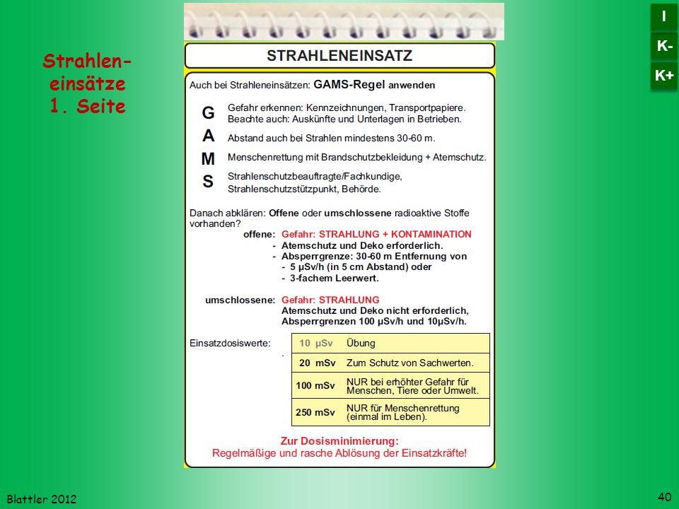 Blattler 2012 40 Strahlen- einsätze 1. Seite K- I I K+