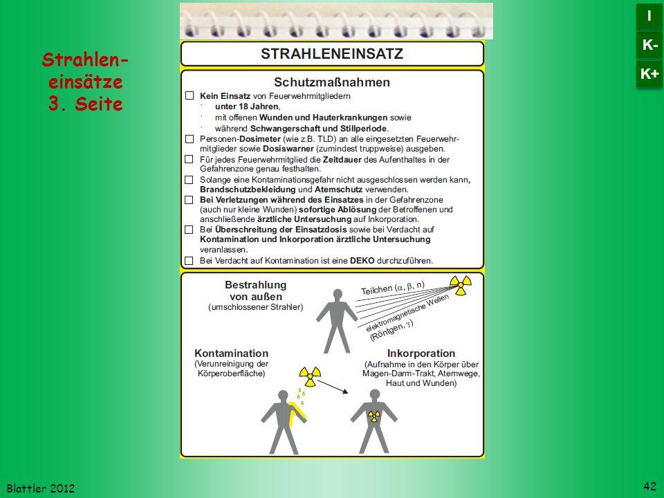 Blattler 2012 42 Strahlen- einsätze 3. Seite K- I I K+
