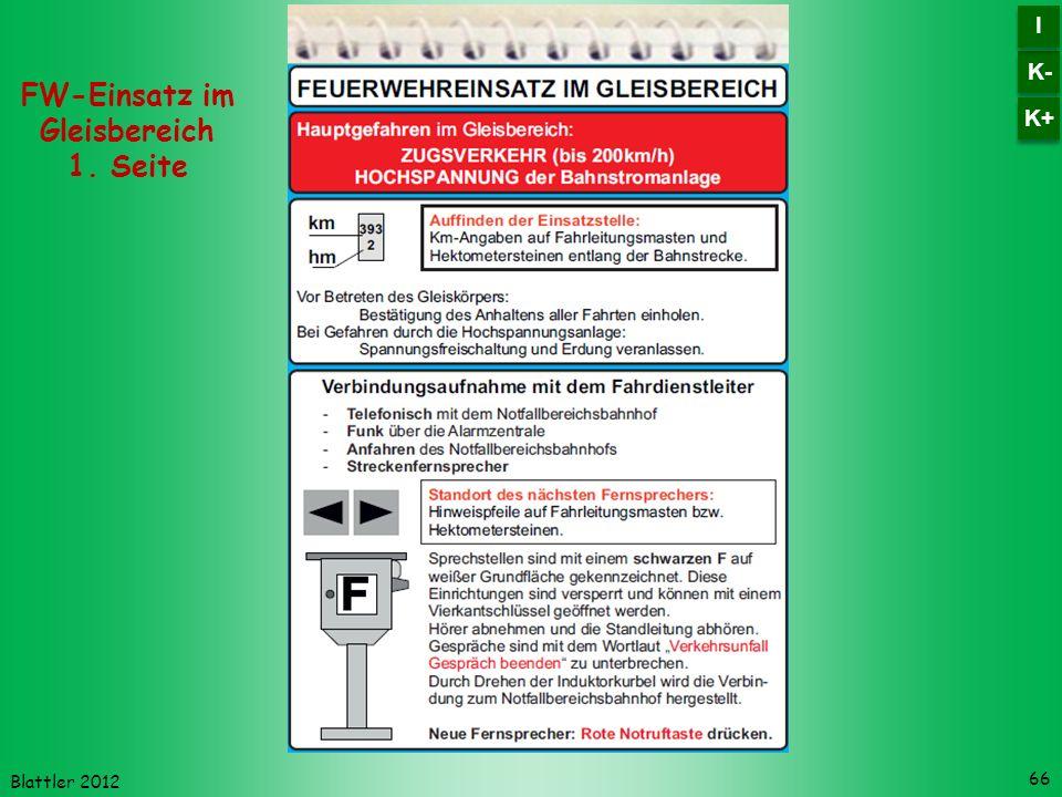 Blattler 2012 66 FW-Einsatz im Gleisbereich 1. Seite K- I I K+