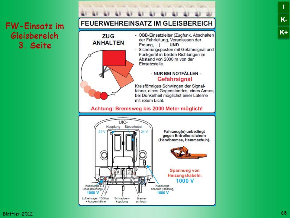 Blattler 2012 68 FW-Einsatz im Gleisbereich 3. Seite K- I I K+