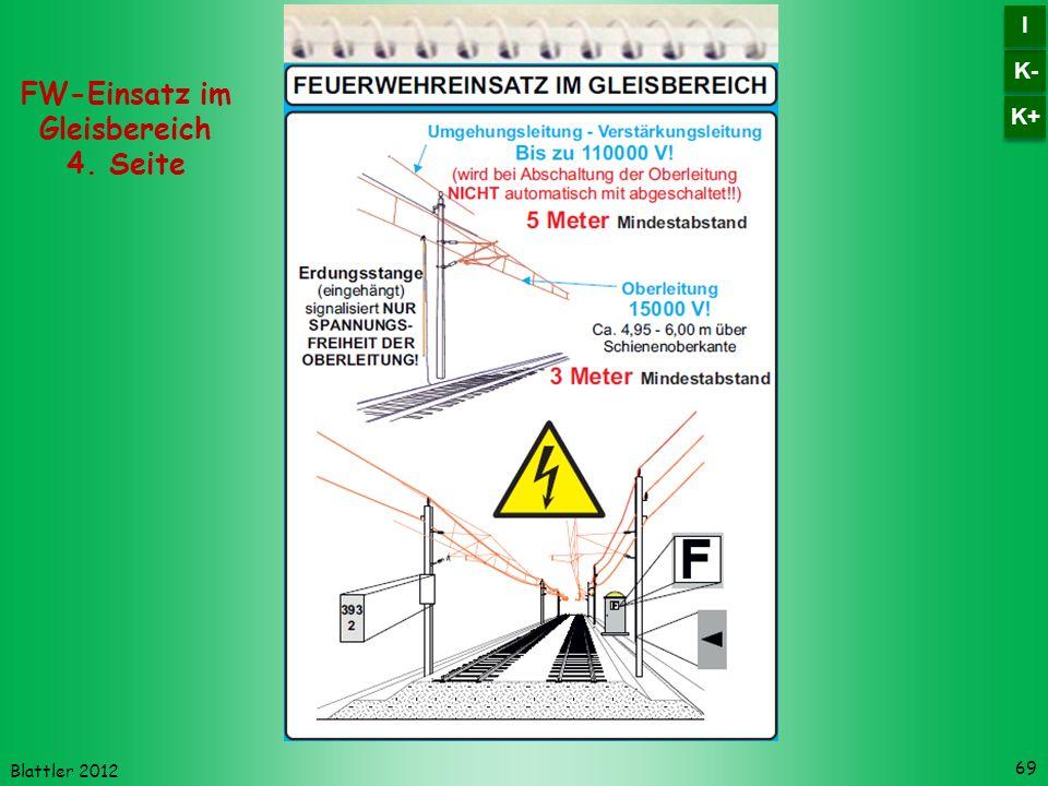 Blattler 2012 69 FW-Einsatz im Gleisbereich 4. Seite K- I I K+