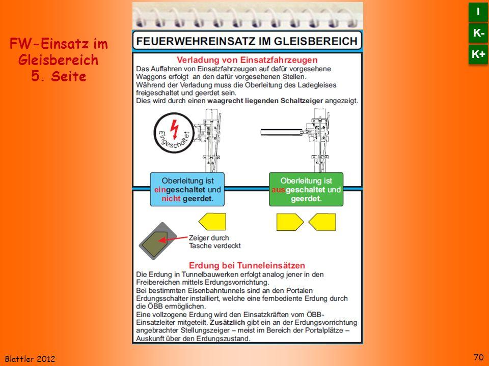 Blattler 2012 70 FW-Einsatz im Gleisbereich 5. Seite K- I I K+