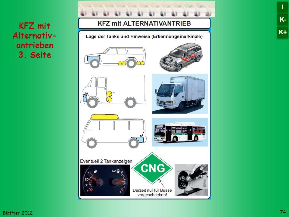 Blattler 2012 74 KFZ mit Alternativ- antrieben 3. Seite K- I I K+