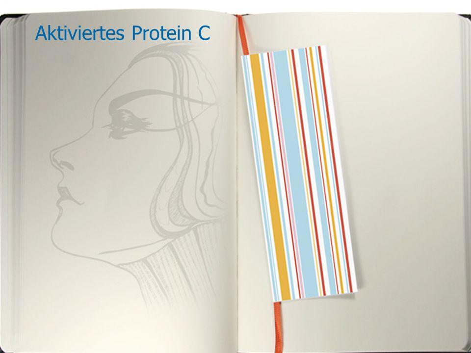 Aktiviertes Protein C