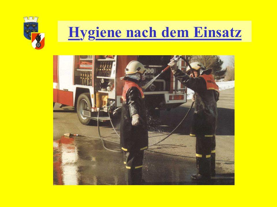 Hygiene an der Einsatzstelle Nicht Essen Nicht Trinken Nicht Rauchen Schon bei Verdacht auf Einwirkung von gefährlichen Stoffen z.B.: durch Einatmen o