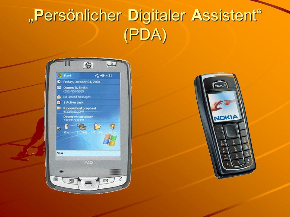 Persönlicher Digitaler Assistent (PDA)Persönlicher Digitaler Assistent (PDA)