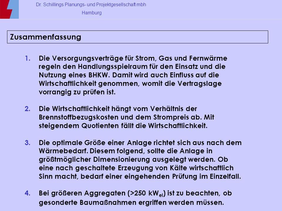 Dr. Schillings Planungs- und Projektgesellschaft mbh Hamburg Zusammenfassung 1.Die Versorgungsverträge für Strom, Gas und Fernwärme regeln den Handlun
