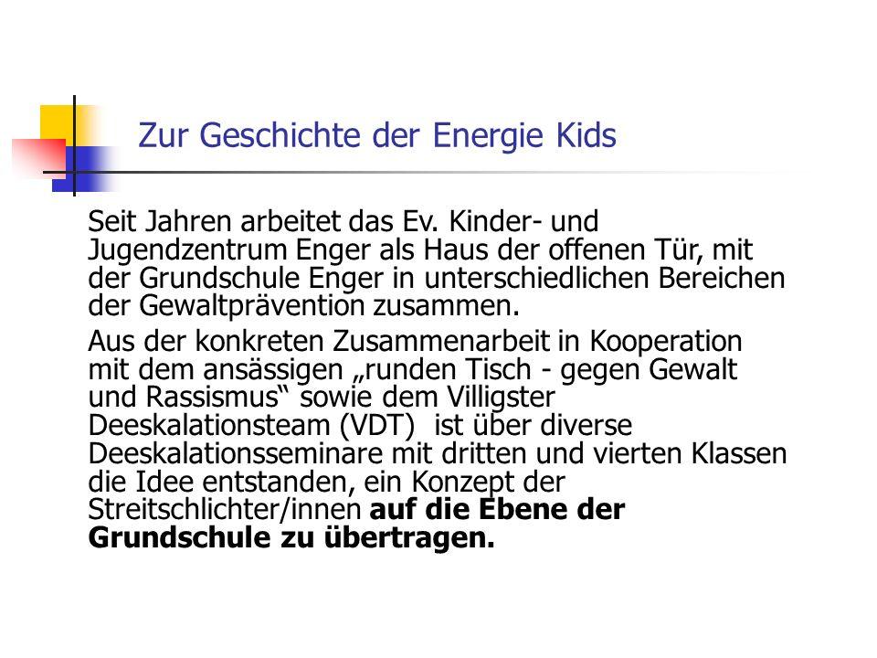 Zur Geschichte der Energie Kids Seit Jahren arbeitet das Ev. Kinder- und Jugendzentrum Enger als Haus der offenen Tür, mit der Grundschule Enger in un