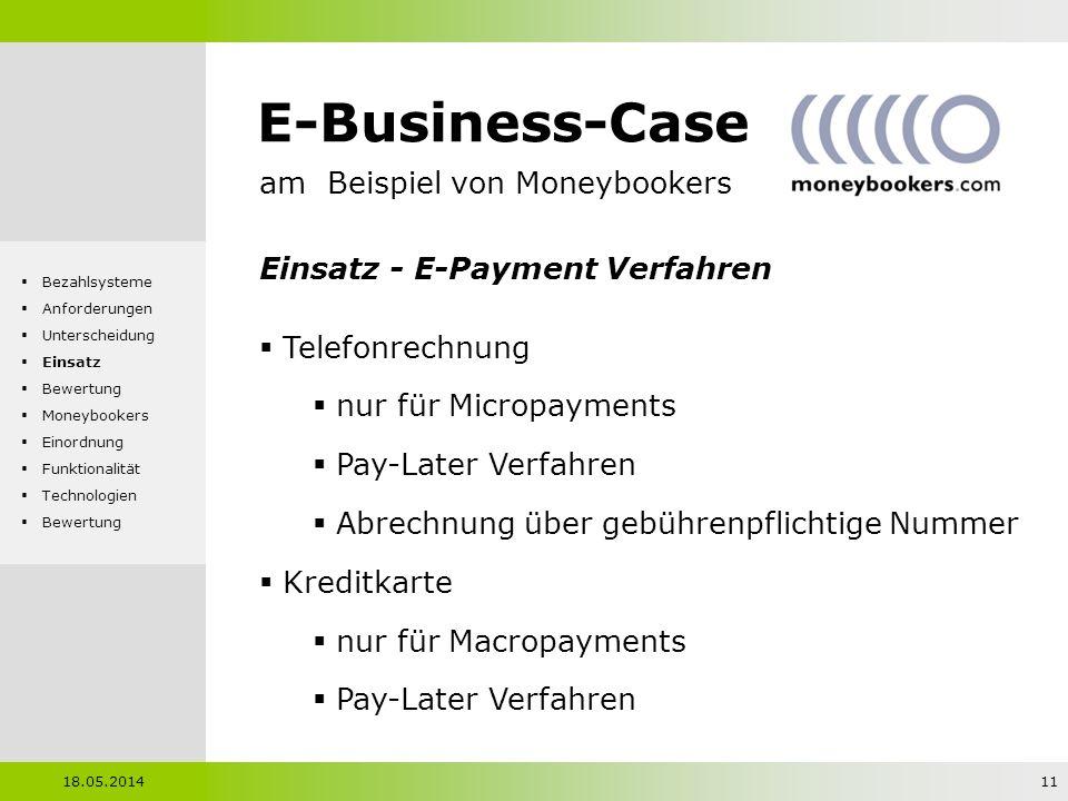 E-Business-Case am Beispiel von Moneybookers Einsatz - E-Payment Verfahren Telefonrechnung nur für Micropayments Pay-Later Verfahren Abrechnung über g