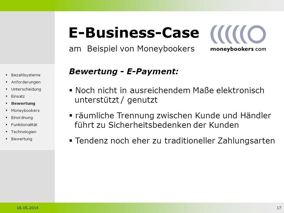 E-Business-Case am Beispiel von Moneybookers Bewertung - E-Payment: Noch nicht in ausreichendem Maße elektronisch unterstützt / genutzt räumliche Tren