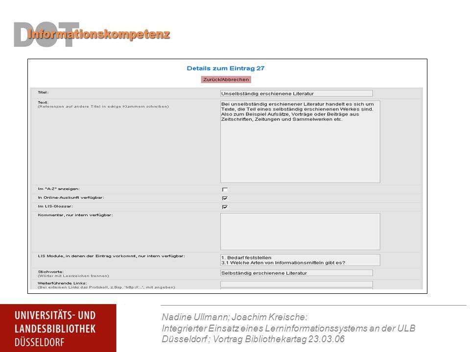 Nadine Ullmann; Joachim Kreische: Integrierter Einsatz eines Lerninformationssystems an der ULB Düsseldorf ; Vortrag Bibliothekartag 23.03.06