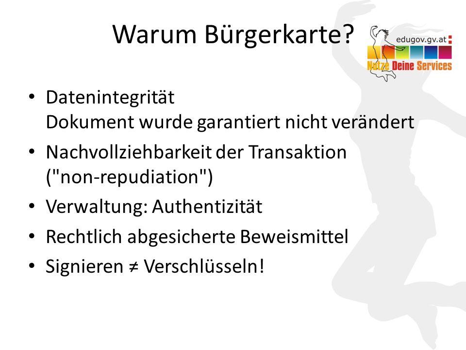 9 Warum Bürgerkarte? Datenintegrität Dokument wurde garantiert nicht verändert Nachvollziehbarkeit der Transaktion (
