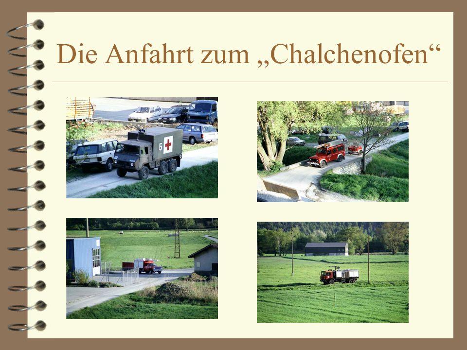 Die Anfahrt zum Chalchenofen