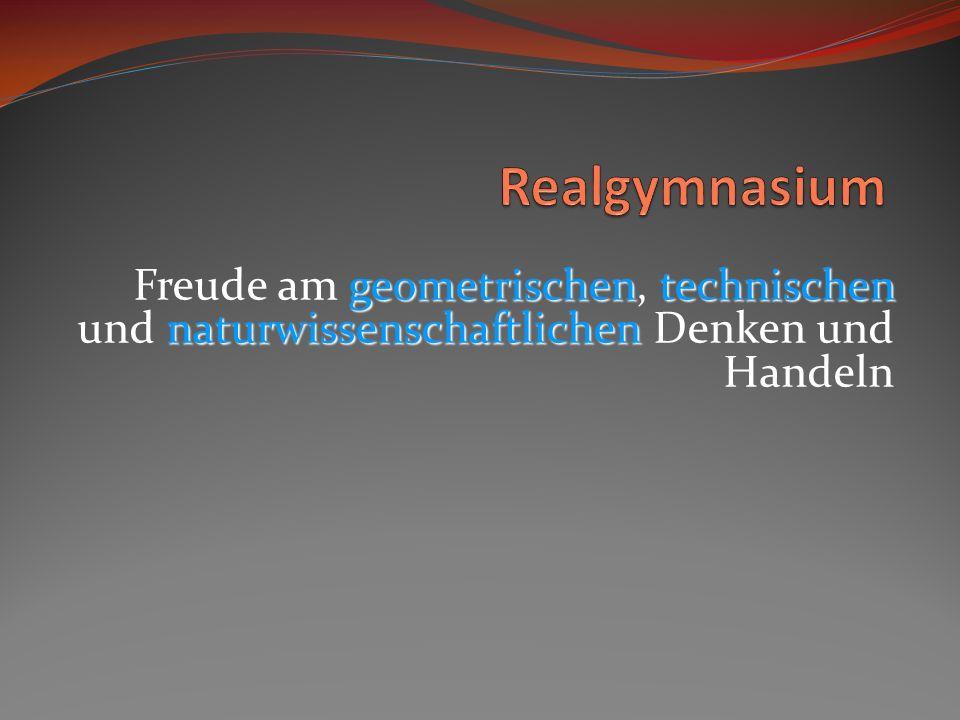 geometrischentechnischen naturwissenschaftlichen Freude am geometrischen, technischen und naturwissenschaftlichen Denken und Handeln
