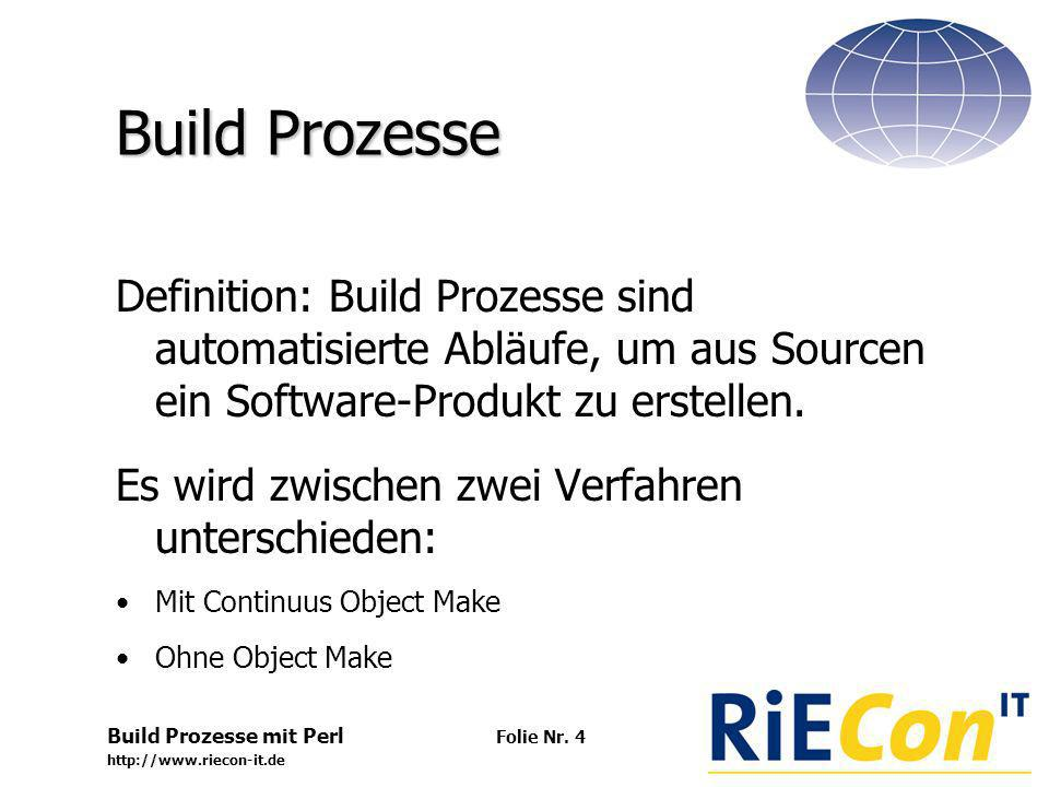 Build Prozesse mit Perl http://www.riecon-it.de Folie Nr.