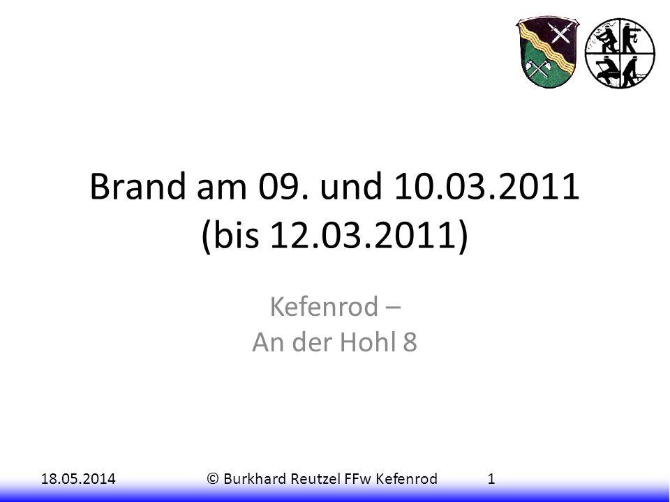 18.05.2014© Burkhard Reutzel FFw Kefenrod1 Brand am 09.