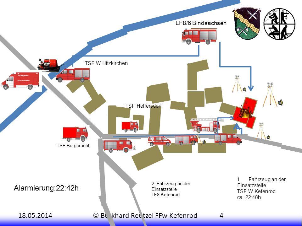 18.05.2014© Burkhard Reutzel FFw Kefenrod4 1.Fahrzeug an der Einsatzstelle TSF-W Kefenrod ca.