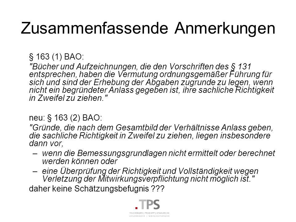 Zusammenfassende Anmerkungen § 163 (1) BAO: