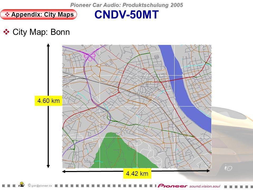 Pioneer Car Audio: Produktschulung 2005 © gwn@pioneer.de 3.45 km 4.23 km CNDV-50MT Appendix: City Maps City Map: Potsdam