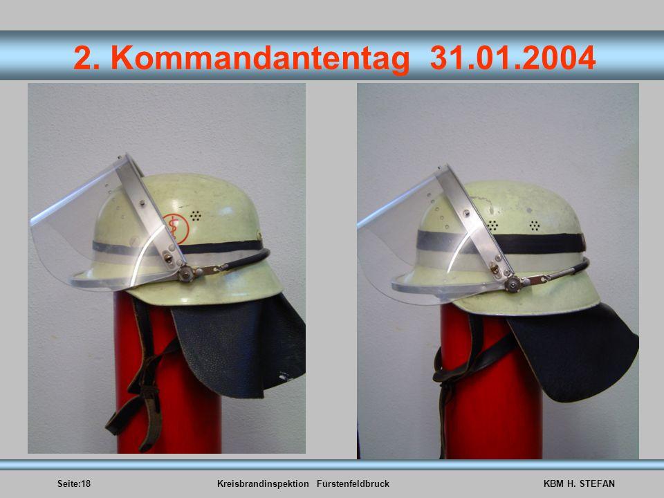 Seite:18Kreisbrandinspektion FürstenfeldbruckKBM H. STEFAN 2. Kommandantentag 31.01.2004